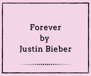 Forever by Justin Bieber