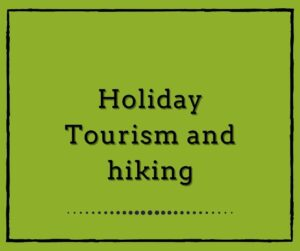 Holiday: Tourism and hiking