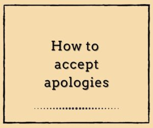 How to accept APOLOGIES